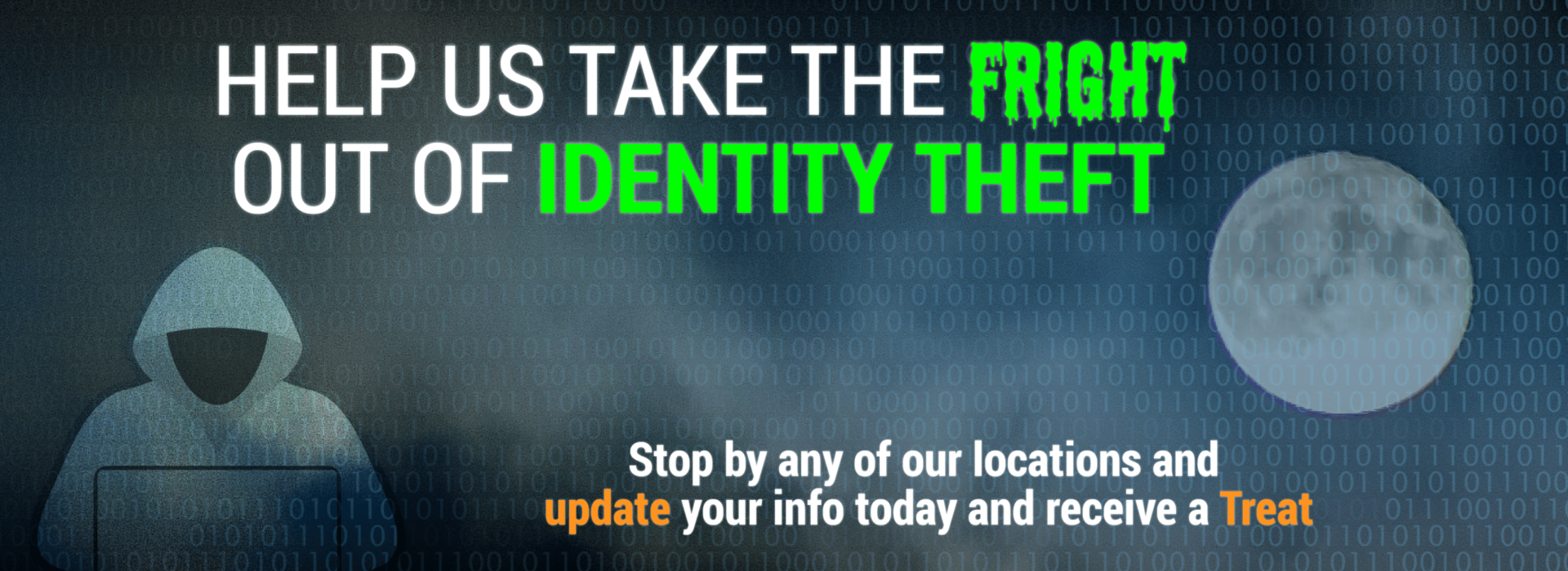 Help us take the fright out of identity theft.